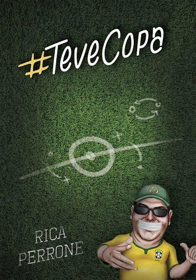 Livro #TeveCopa, autor: RicaPerrone